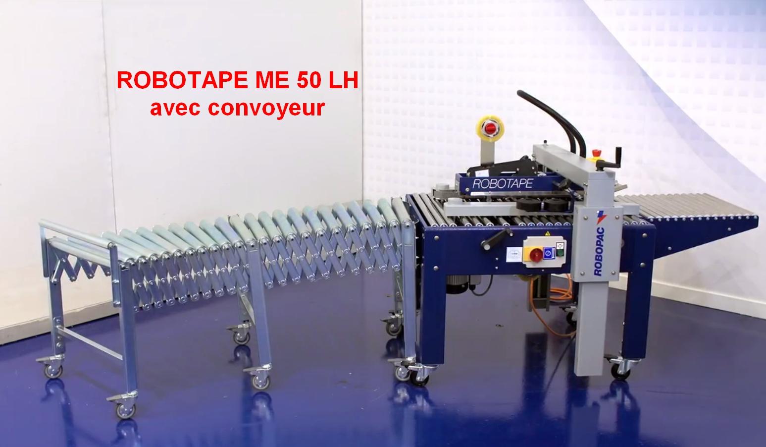 scotcheuse petit carton faible hauteur ROBOTAPE 50 ME LH avec convoyeur