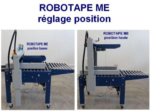 SCOTCHEUSE ECONOMIQUE ROBOTAPE 50 ME position basse haute portique